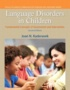 Language Disorders in Children