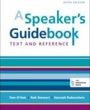 SJC Textbooks A Speaker's Guidebook (ISBN 1457663538) by Dan O'Hair, Rob Stewart, Hannah Rubenstein for Sheldon Jackson College Students in Sitka, AK